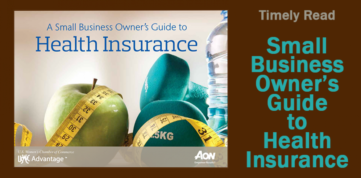 A Small Business Owner's Guide to Health Insurance